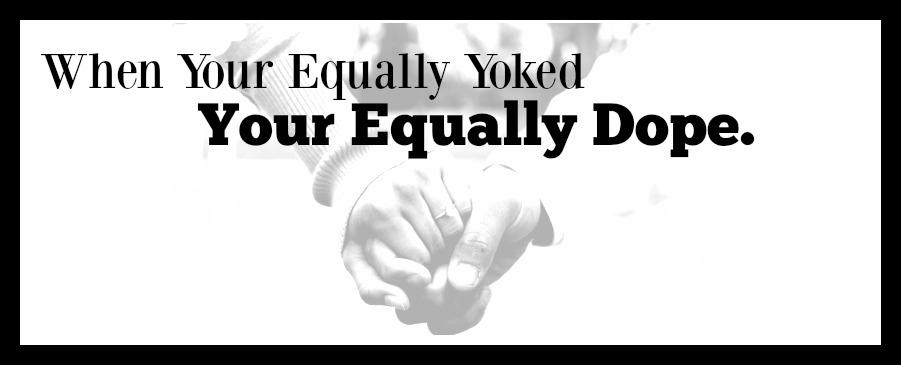 Equaly yoked